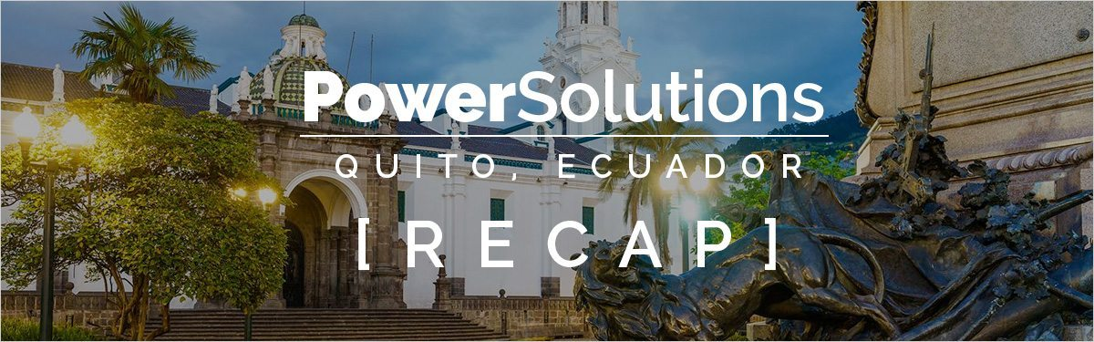 Global PowerSolutions Live Quito, Ecuador