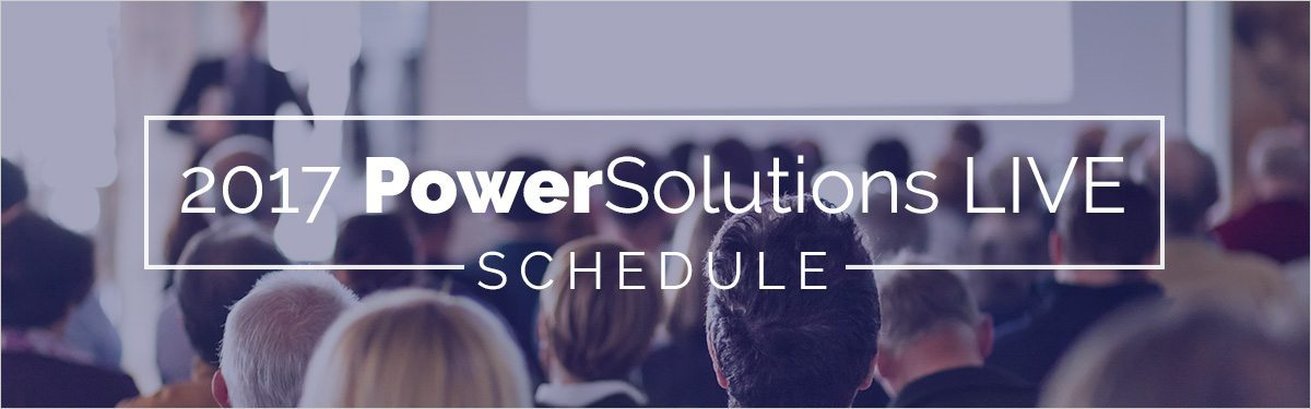 PowerSolutions Live 2017 Schedule