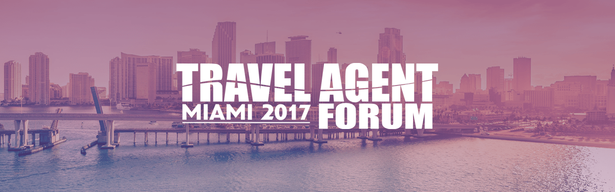 Travel Agent Forum Miami 2017