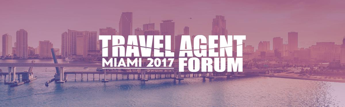 Travel Agent Forum Miami 2017