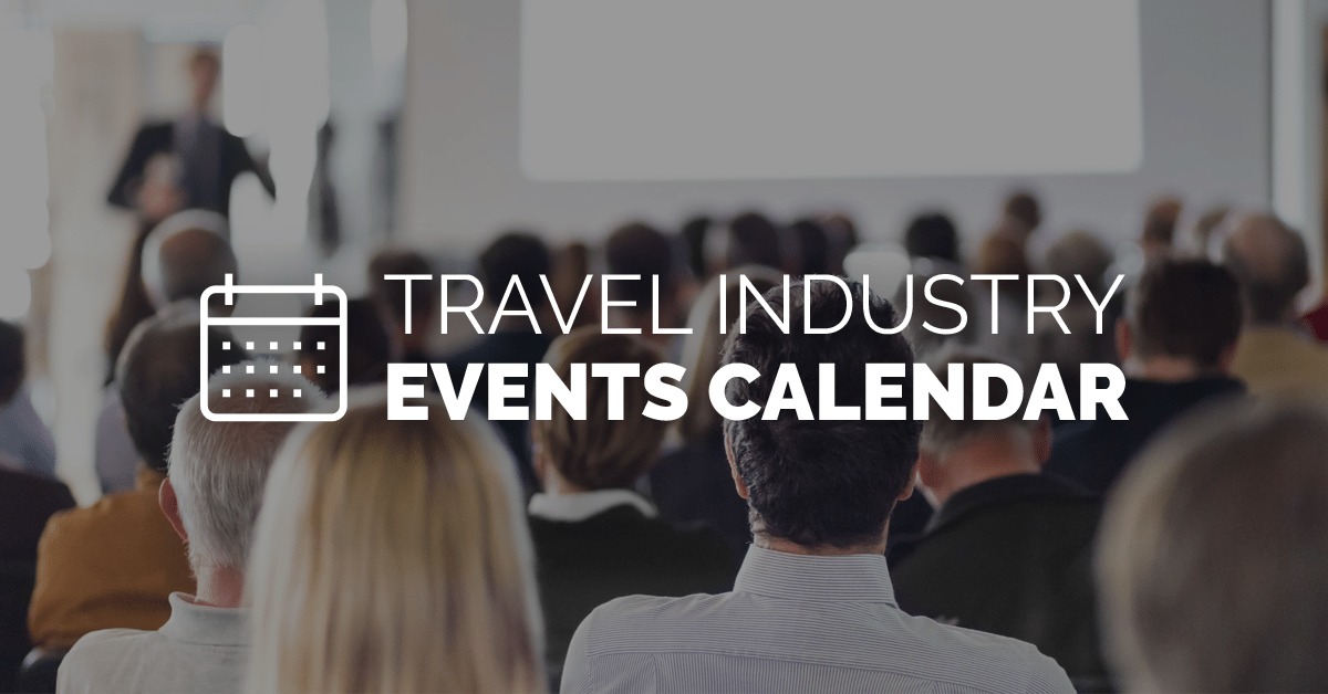 2019 Travel Industry Events and Trade Show Calendar
